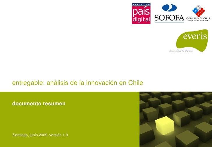 entregable: análisis de la innovación en Chile   documento resumen     Santiago, junio 2009, versión 1.0
