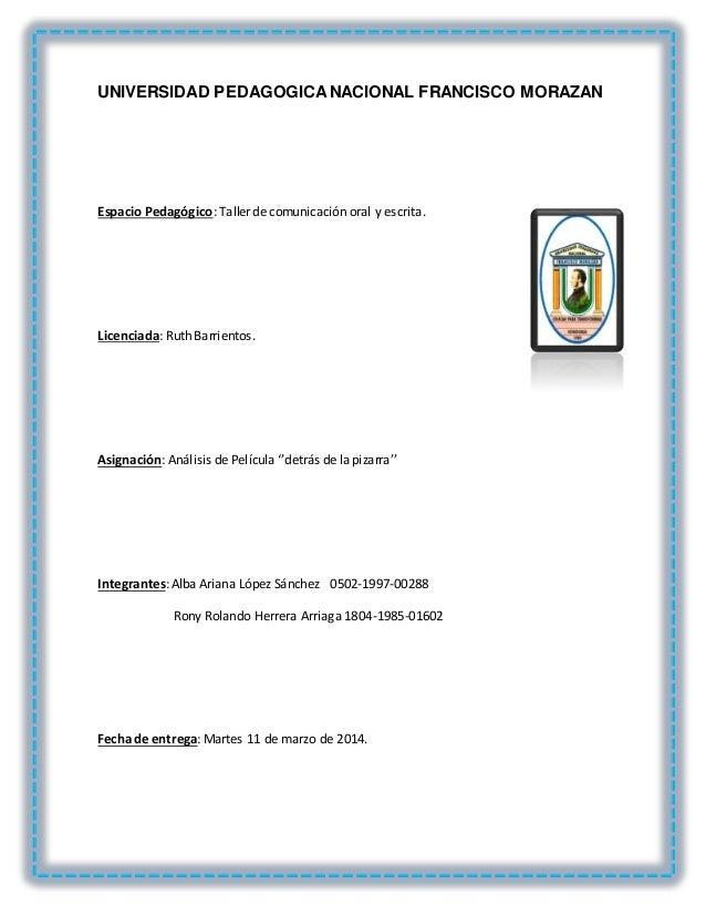 UNIVERSIDAD PEDAGOGICANACIONAL FRANCISCO MORAZAN Espacio Pedagógico: Taller de comunicación oral y escrita. Licenciada: Ru...