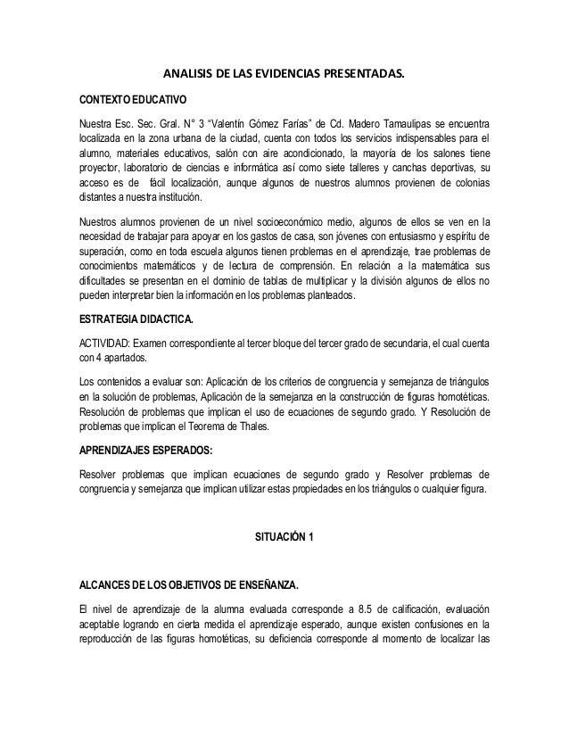 """ANALISIS DE LAS EVIDENCIAS PRESENTADAS. CONTEXTO EDUCATIVO Nuestra Esc. Sec. Gral. N° 3 """"Valentín Gómez Farías"""" de Cd. Mad..."""