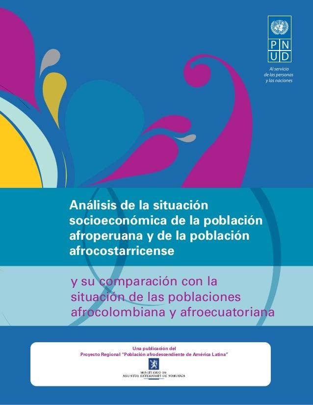 Análisis de la situación socioeconómica de la población afroperuana y de la población afrocostarricense y su comparación c...