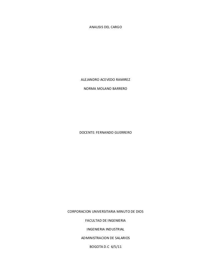 ANALISIS DEL CARGO<br />ALEJANDRO ACEVEDO RAMIREZ<br />NORMA MOLANO BARRERO<br />DOCENTE: FERNANDO GUERRERO<br />CORPORACI...