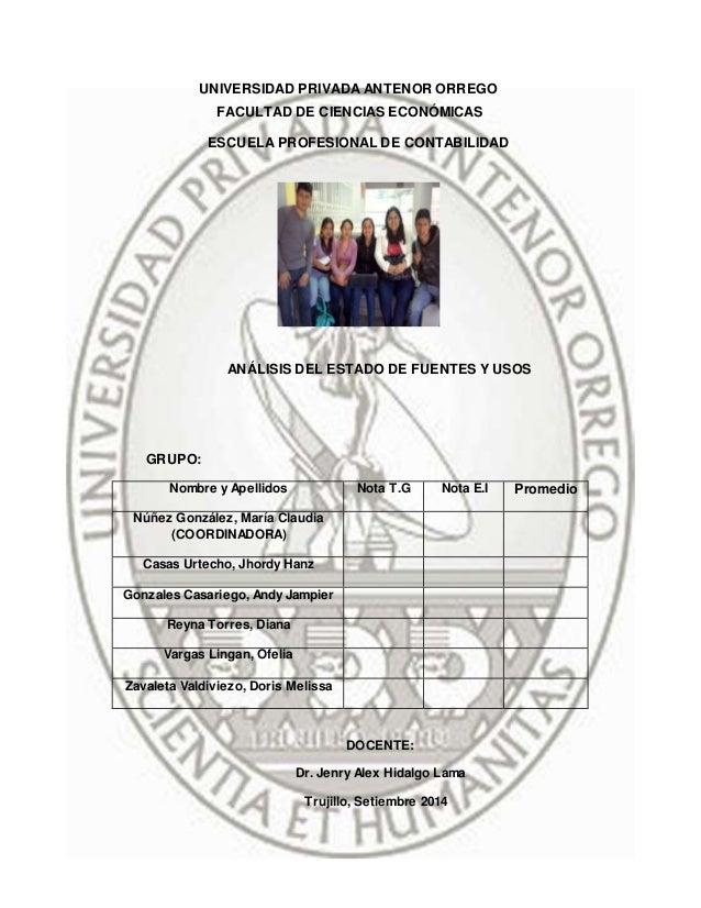 UNIVERSIDAD PRIVADA ANTENOR ORREGO  FACULTAD DE CIENCIAS ECONÓMICAS  ESCUELA PROFESIONAL DE CONTABILIDAD  ANÁLISIS DEL EST...