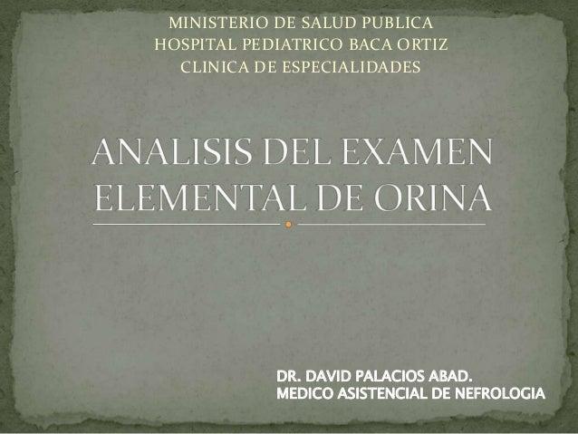 MINISTERIO DE SALUD PUBLICA HOSPITAL PEDIATRICO BACA ORTIZ CLINICA DE ESPECIALIDADES  DR. DAVID PALACIOS ABAD. MEDICO ASIS...