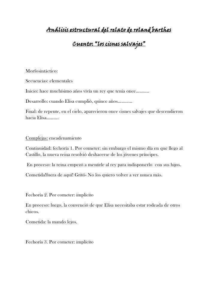"""Análisis estructural del relato de roland barthes<br />Cuento: """"los cisnes salvajes""""<br />Morfosintáctico:<br />Secuencias..."""