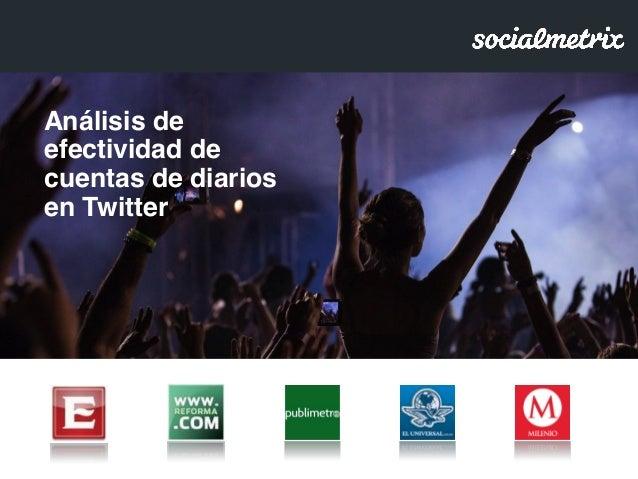 Análisis de efectividad de cuentas de diarios en Twitter