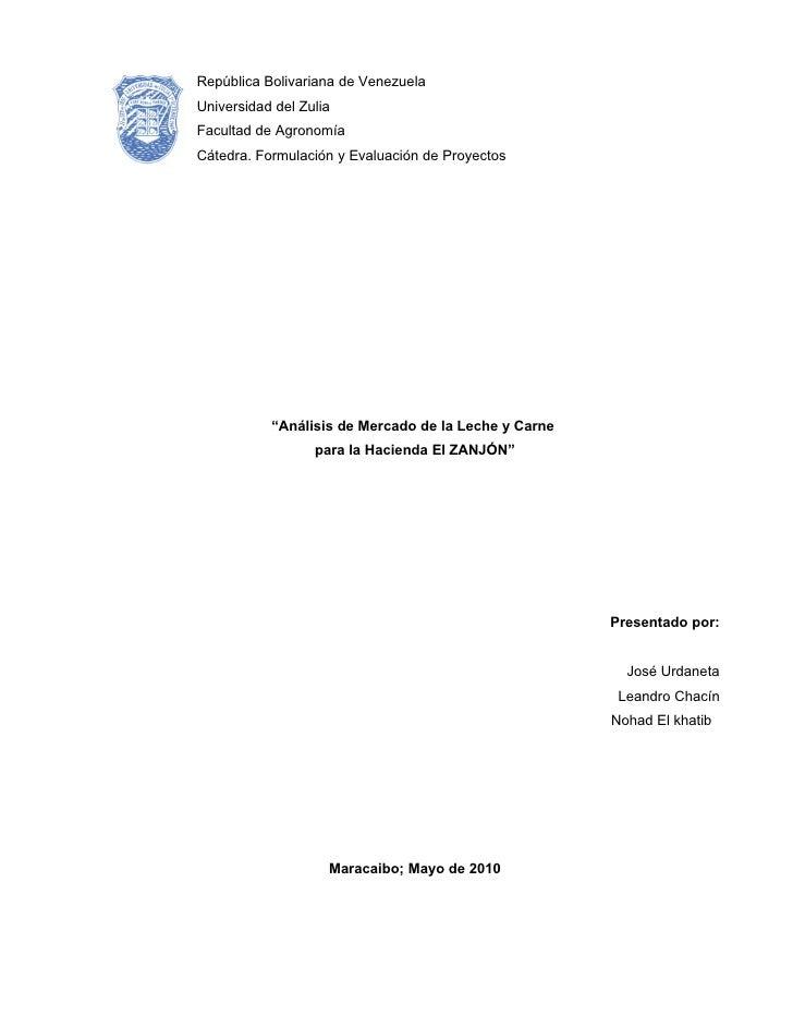 República Bolivariana de Venezuela Universidad del Zulia Facultad de Agronomía Cátedra. Formulación y Evaluación de Proyec...