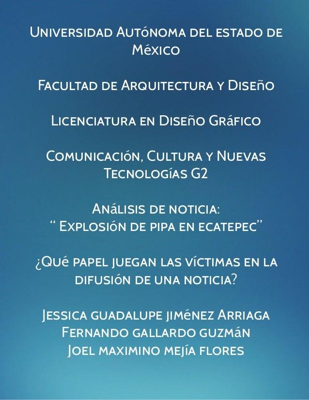 1Universidad Autónoma del estado deMéxicoFacultad de Arquitectura y DiseñoLicenciatura en Diseño GráficoComunicación, Cult...