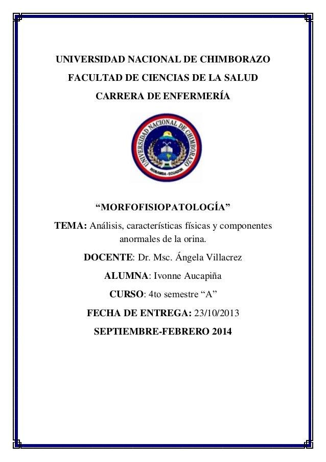 """UNIVERSIDAD NACIONAL DE CHIMBORAZO FACULTAD DE CIENCIAS DE LA SALUD CARRERA DE ENFERMERÍA  """"MORFOFISIOPATOLOGÍA"""" TEMA: Aná..."""