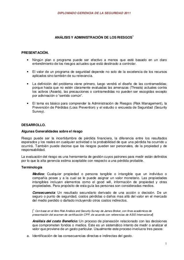 DIPLOMADO GERENCIA DE LA SEGURIDAD 2011                         ANÁLISIS Y ADMINISTRACIÓN DE LOS RIESGOS1PRESENTACIÓN.   •...