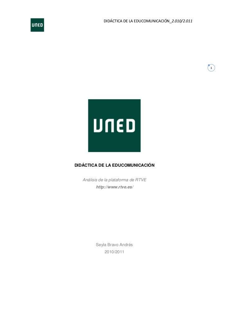 DIDÁCTICA DE LA EDUCOMUNICACIÓN_2.010/2.011                                                           1DIDÁCTICA DE LA EDU...