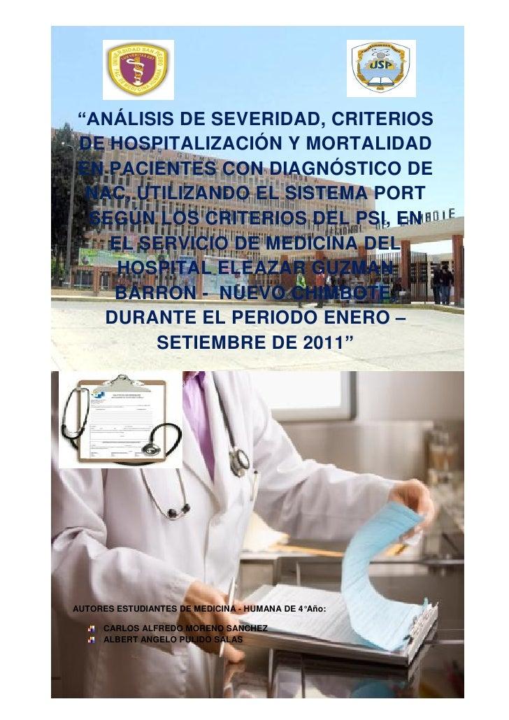 """""""ANÁLISIS DE SEVERIDAD, CRITERIOSDE HOSPITALIZACIÓN Y MORTALIDADEN PACIENTES CON DIAGNÓSTICO DE NAC, UTILIZANDO EL SISTEMA..."""
