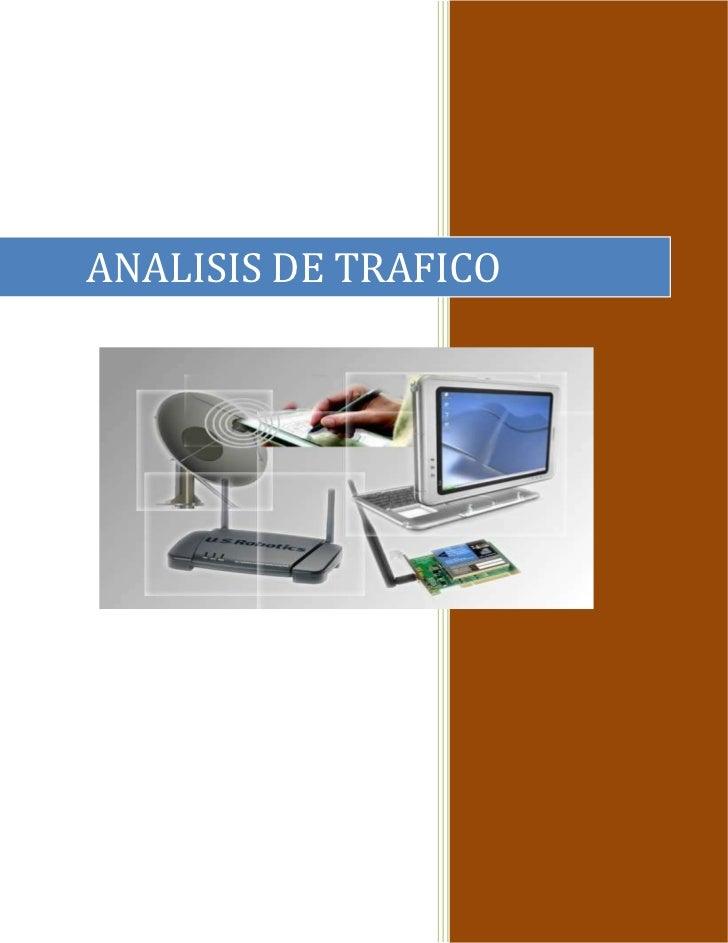 -196852485390ANALISIS DE TRAFICO<br />UNIVERSIDAD DE EL SALVADOR<br />FACULTAD MULTIDISCIPLINARIA DE OCCIDENTE<br />179641...