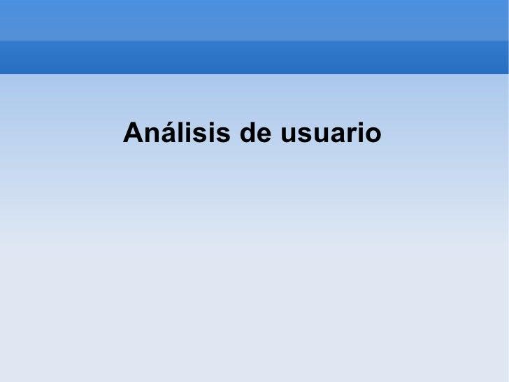Analisis de usuario