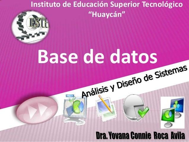 "Base de datos Instituto de Educación Superior Tecnológico ""Huaycán"""