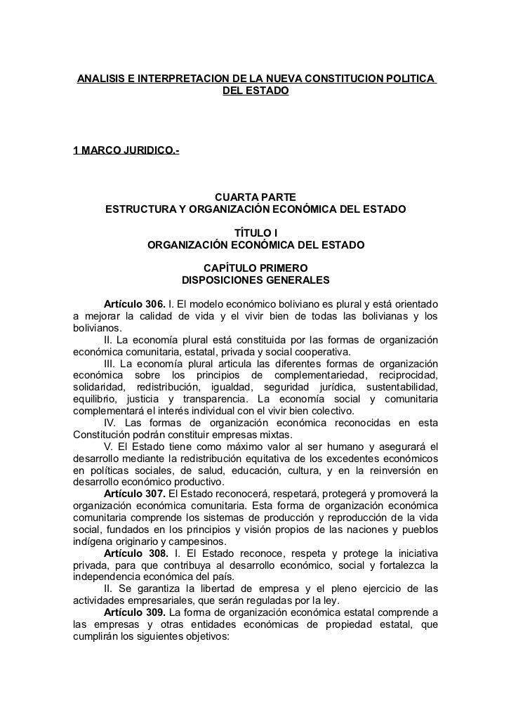 ANALISIS E INTERPRETACION DE LA NUEVA CONSTITUCION POLITICA                         DEL ESTADO     1 MARCO JURIDICO.-     ...