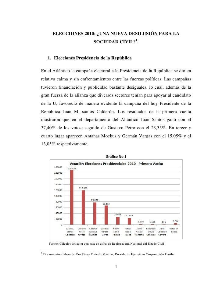 ELECCIONES 2010: ¿UNA NUEVA DESILUSIÓN PARA LA                                          SOCIEDAD CIVIL?1.         1. Elecc...