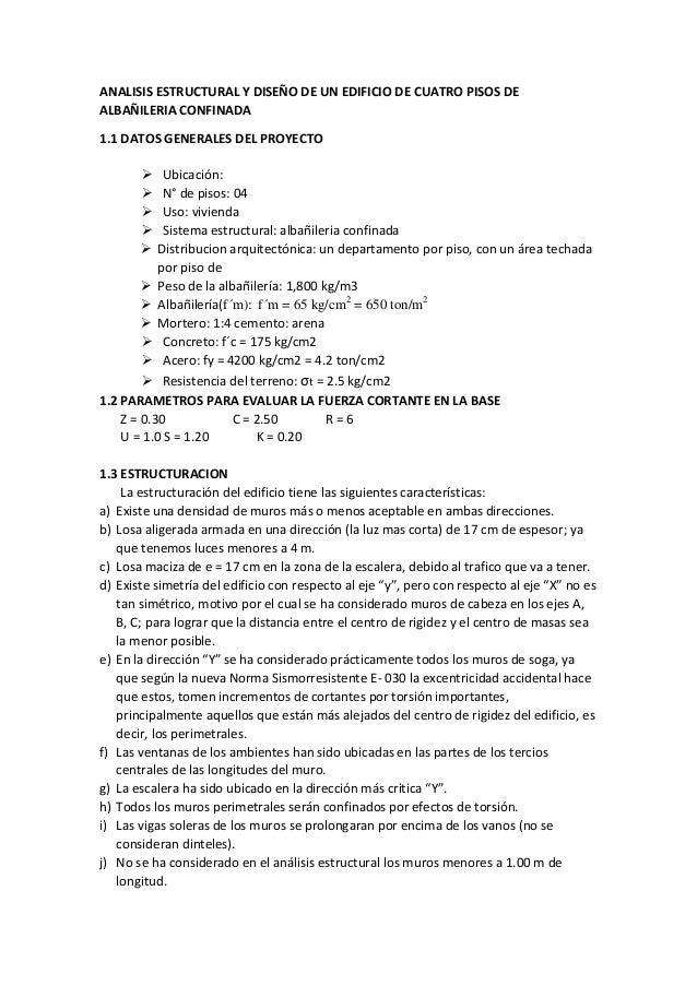 ANALISIS ESTRUCTURAL Y DISEÑO DE UN EDIFICIO DE CUATRO PISOS DE ALBAÑILERIA CONFINADA 1.1 DATOS GENERALES DEL PROYECTO  U...