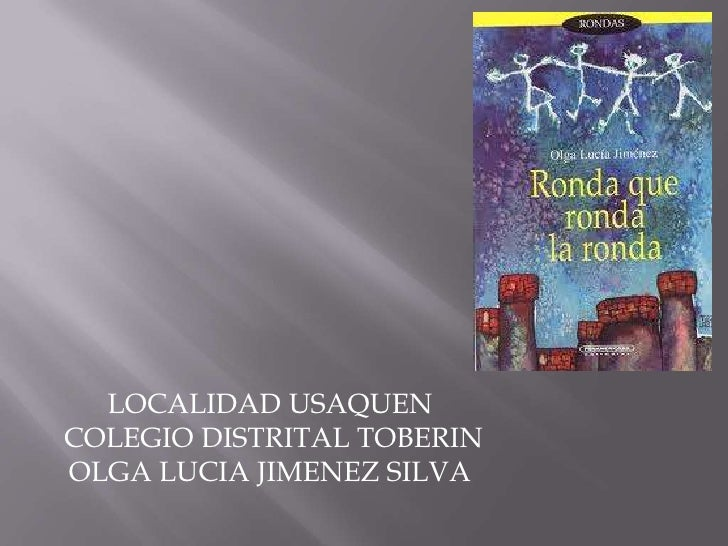 LOCALIDAD USAQUEN<br /> COLEGIO DISTRITAL TOBERIN <br />OLGA LUCIA JIMENEZ SILVA<br />