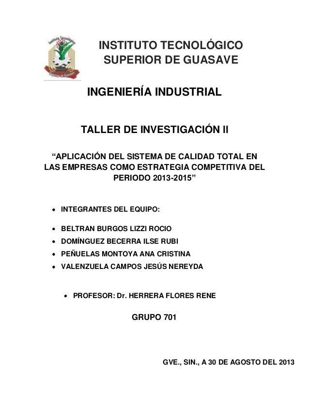 """INSTITUTO TECNOLÓGICO SUPERIOR DE GUASAVE INGENIERÍA INDUSTRIAL  TALLER DE INVESTIGACIÓN ll """"APLICACIÓN DEL SISTEMA DE CAL..."""