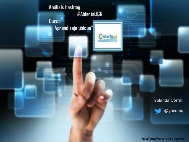 """Análisis hashtag #AbiertaUGR del curso """"Aprendizaje ubicuo"""""""