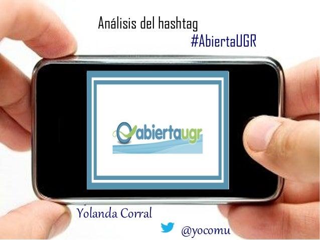 """Análisis del hashtag #AbiertaUGR del curso """"Identidades digitales""""."""