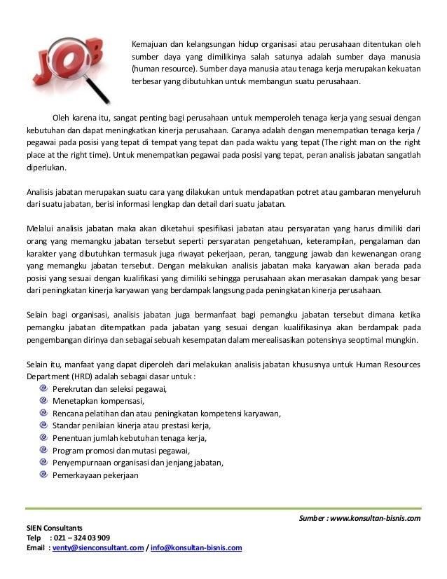 Sumber : www.konsultan-bisnis.com SIEN Consultants Telp : 021 – 324 03 909 Email : venty@sienconsultant.com / info@konsult...