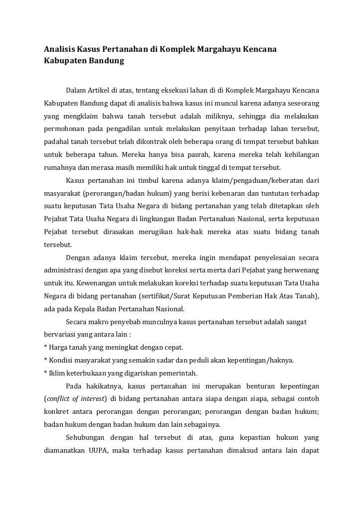 Analisis Kasus Pertanahan di Komplek Margahayu KencanaKabupaten Bandung       Dalam Artikel di atas, tentang eksekusi laha...