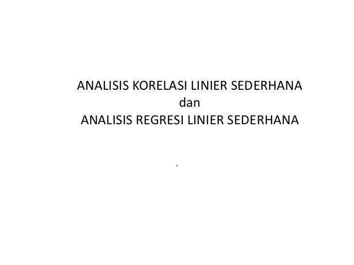 Analisis korelasi linier sederhana