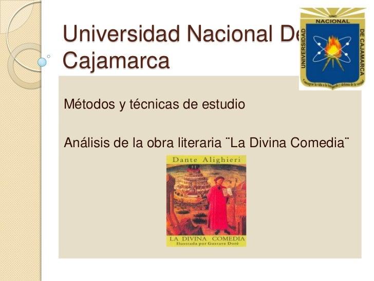 Universidad Nacional De Cajamarca <br />Métodos y técnicas de estudio <br />Análisis de la obra literaria ¨La Divina Comed...