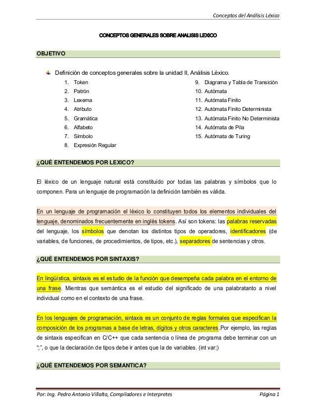 Conceptos del Análisis Léxico CONCEPTOS GENERALES SOBRE ANALISIS LEXICO  OBJETIVO Definición de conceptos generales sobre ...