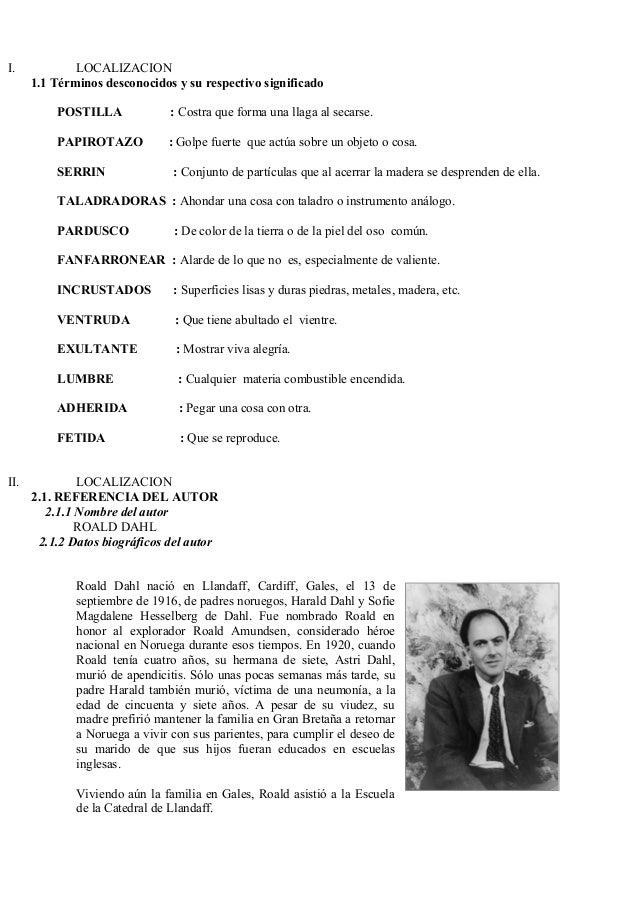 I. LOCALIZACION 1.1 Términos desconocidos y su respectivo significado POSTILLA : Costra que forma una llaga al secarse. PA...