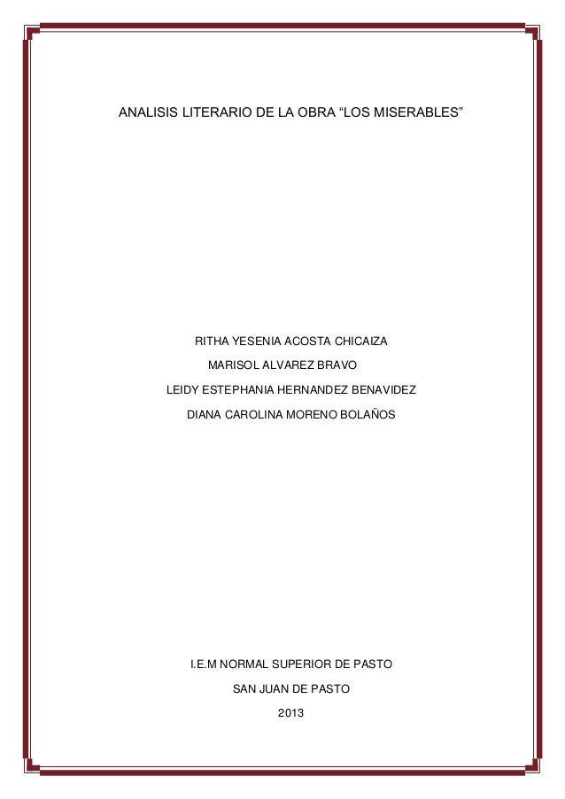 "ANALISIS LITERARIO DE LA OBRA ""LOS MISERABLES"" RITHA YESENIA ACOSTA CHICAIZA MARISOL ALVAREZ BRAVO LEIDY ESTEPHANIA HERNAN..."