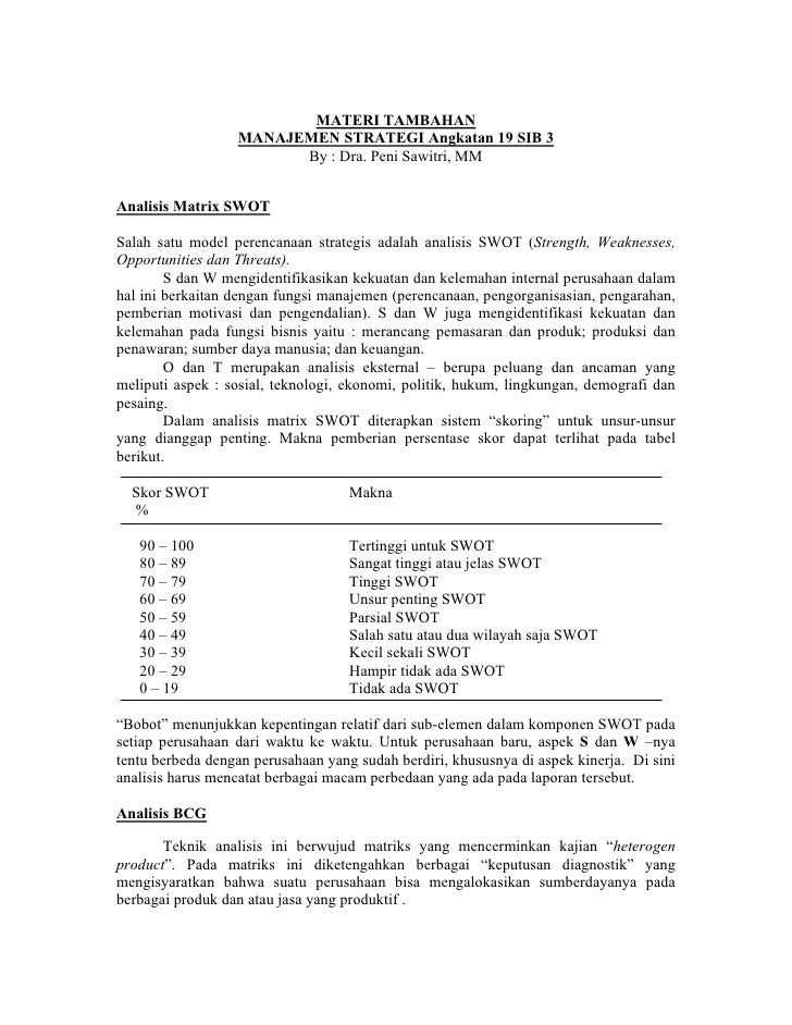 MATERI TAMBAHAN                  MANAJEMEN STRATEGI Angkatan 19 SIB 3                        By : Dra. Peni Sawitri, MMAna...