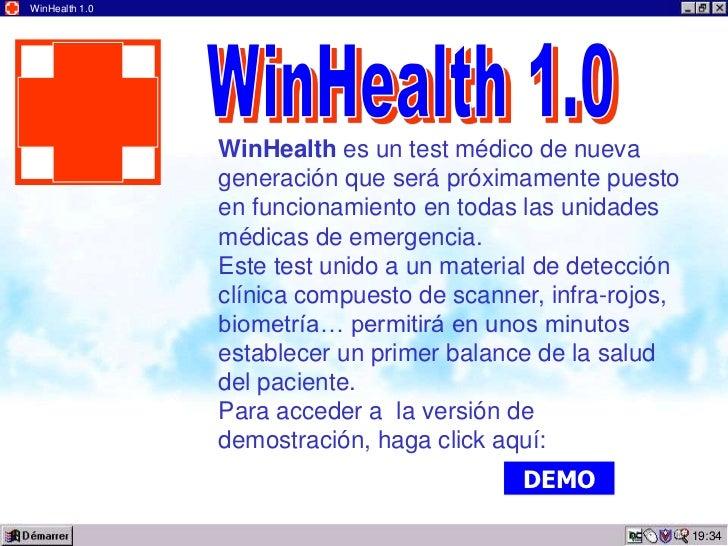 WinHealth 1.0                WinHealth es un test médico de nueva                generación que será próximamente puesto  ...
