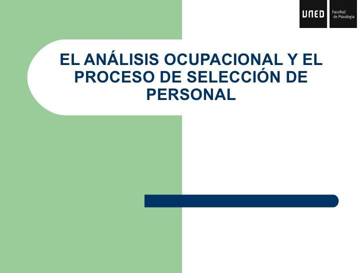 Analisis ocupacional y el proceso de selección de personal