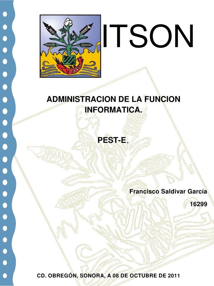 -488315-581025809625-123190-914400-325120         B ITSON <br />-4572003810<br />ADMINISTRACION DE LA FUNCION INFORMATICA....