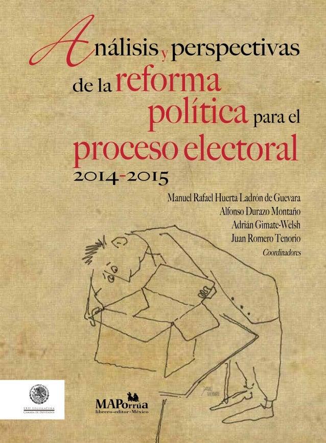 Análisis y perspectivas de la Reforma Política para el proceso electoral 2014-2015
