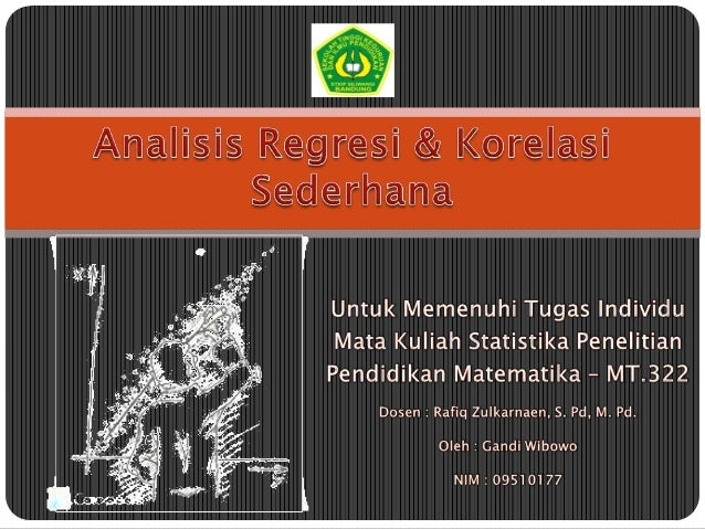Analisis regresi dan korelasi sederhana