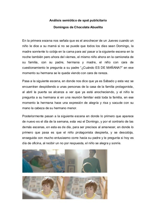 Análisis semiótico de spot publicitario Domingos de Chocolate Abuelita  En la primera escena nos señala que es el anochece...