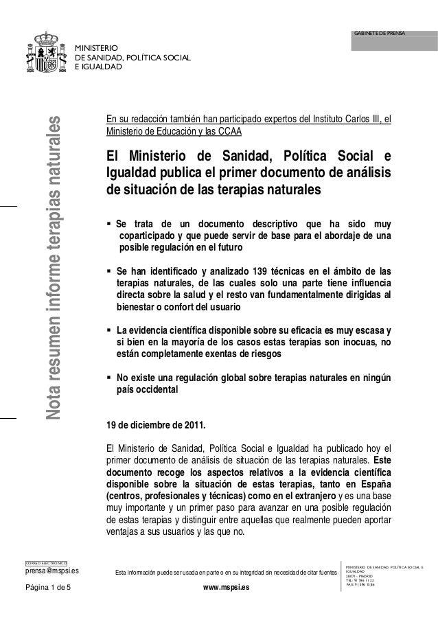 GABINETE DE PRENSA MINISTERIO DE SANIDAD, POLÍTICA SOCIAL E IGUALDAD CORREO ELECTRÓNICO prensa@mspsi.es Esta información p...