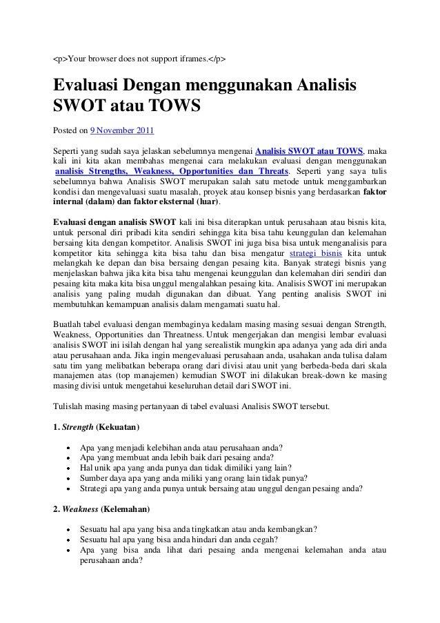 <p>Your browser does not support iframes.</p> Evaluasi Dengan menggunakan Analisis SWOT atau TOWS Posted on 9 November 201...