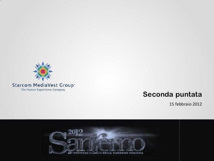 Seconda puntata      15 febbraio 2012