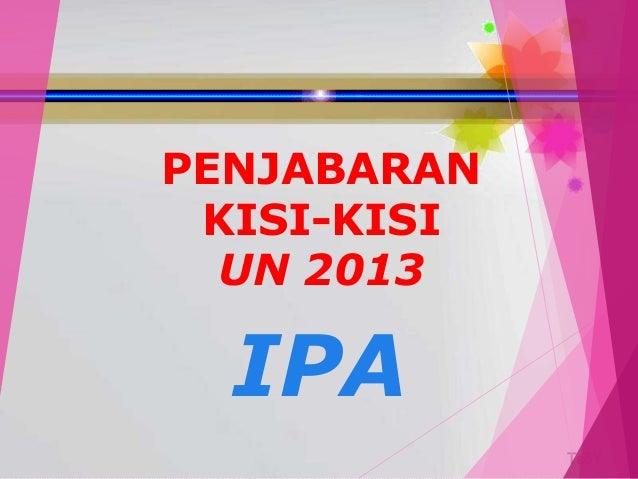TedY PENJABARAN KISI-KISI UN 2013 IPA