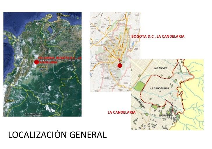 BOGOTA D.C., LA CANDELARIA      COLOMBIA, BOGOTA D.C., LA      CANDELARIA                                  LA CANDELARIALO...
