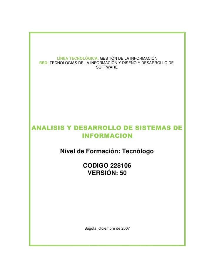 LÍNEA TECNOLÓGICA: GESTIÓN DE LA INFORMACIÓN  RED: TECNOLOGIAS DE LA INFORMACIÓN Y DISEÑO Y DESARROLLO DE                 ...
