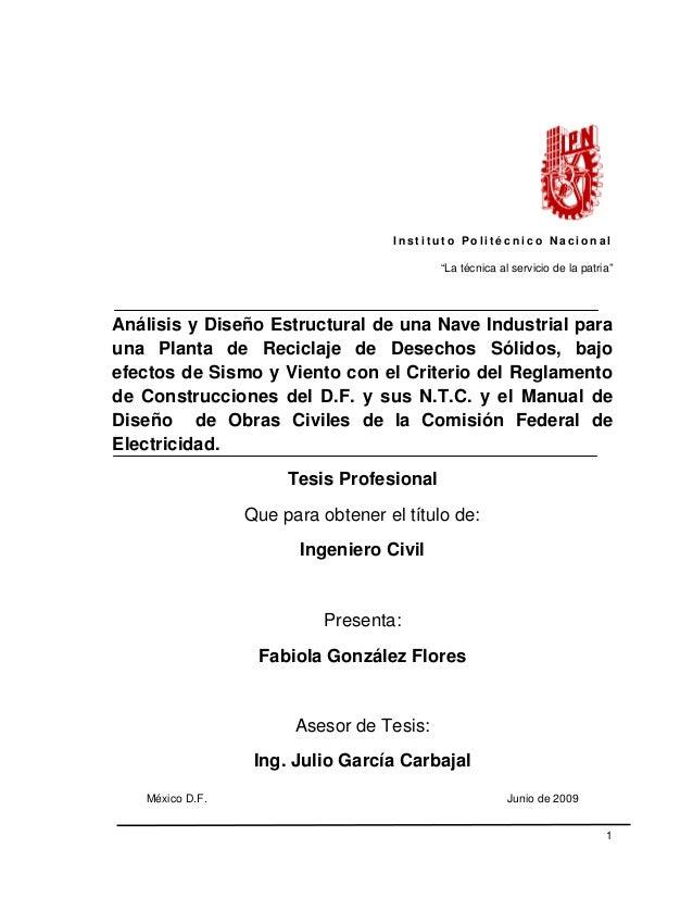 """INSTITUTO POLITECNICO NACIONAL ESCUELA SUPERIOR DE INGENIERÍA Y ARQUITECTURA """"Análisis y Diseño Estructural de una Nave In..."""