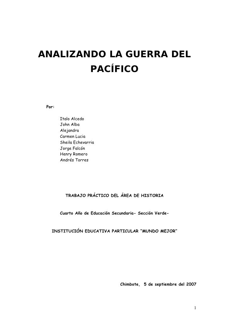 ANALIZANDO LA GUERRA DEL                        PACÍFICO    Por:          Italo Alcedo         John Alba         Alejandra...