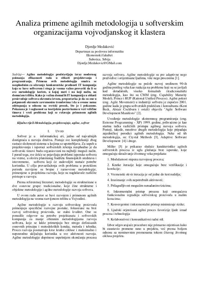 Analiza primene agilnih metodologija u softverskim organizacijama vojvodjanskog it klastera Djordje Medaković Departman za...