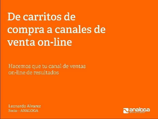 Analoga - De carritos de compra a canales de venta on-line - Show me the money