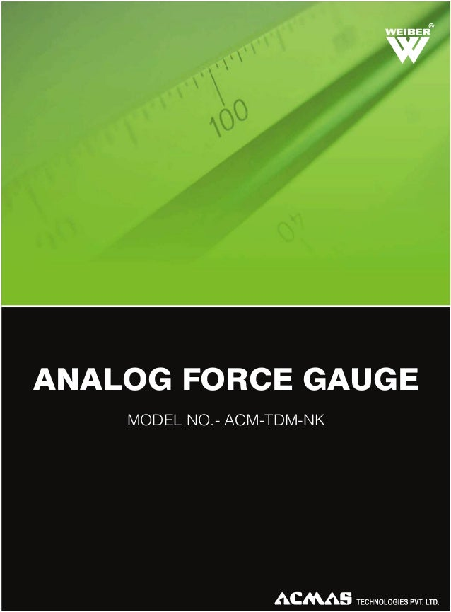 R  ANALOG FORCE GAUGE MODEL NO.- ACM-TDM-NK